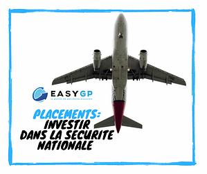 easygp-placements-investir-securité-nationale
