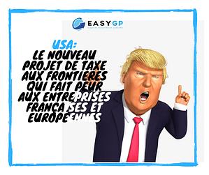 LE NOUVEAU PROJET DE TAXE AUX FRONTIÈRES QUI FAIT PEUR AUX ENTREPRISES FRANÇAISES ET EUROPÉENNES