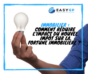 EASY-GP-immobilier-réduction-impot-fortune-immobiliere