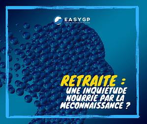 La-retraite-et-les-français-une-inquiétude-nourrie-par-la-méconnaissance-EASYGP