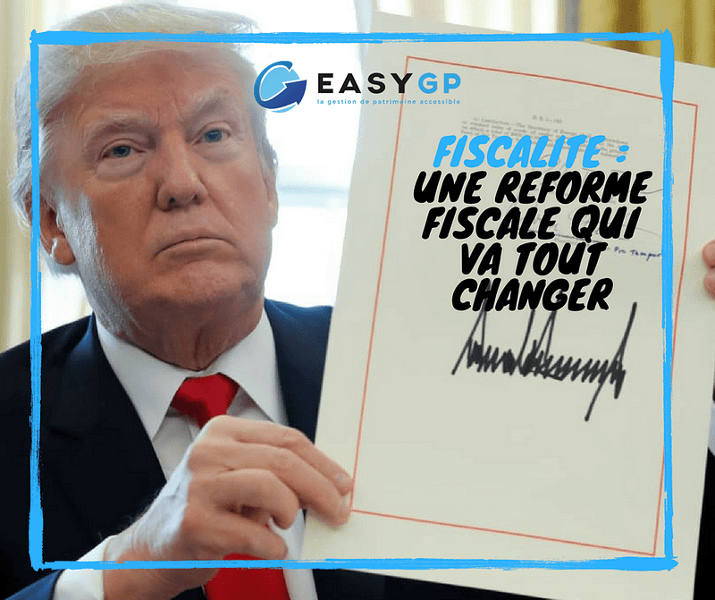 easygp-fiscalite-reforme-fiscale-usa