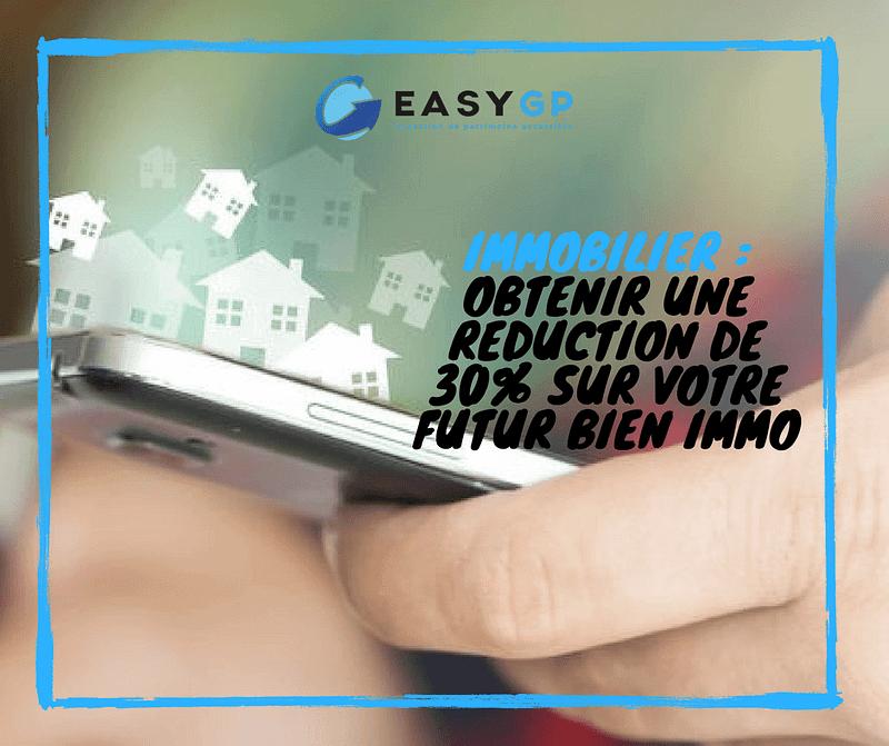 EASY-GP-immobilier-obtenir-reduction-sur-bien-immobilier