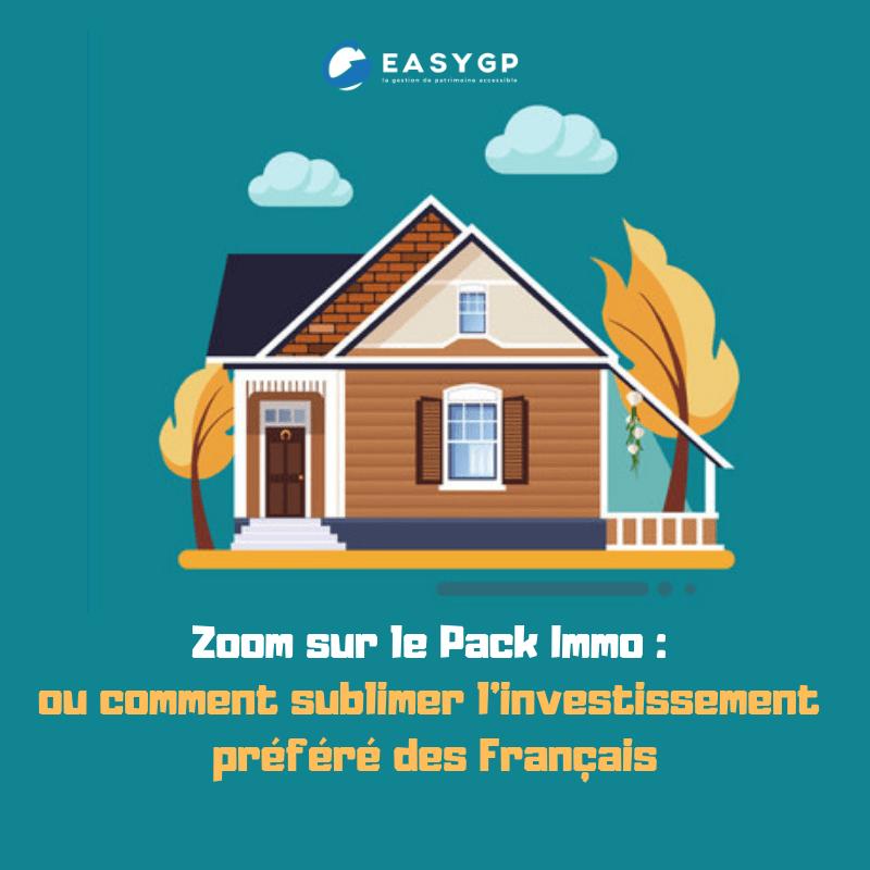 Zoom sur le Pack Immo _ ou comment sublimer l'investissement préféré des Français