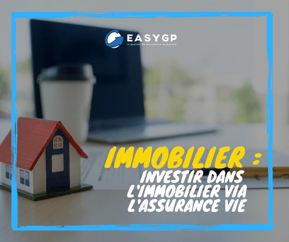 Investir dans l'immobilier via l'assurance vie